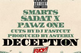 "Pawz One – ""Deception"" Ft. Sadat X & Smarts (Prod. By Asterix)"