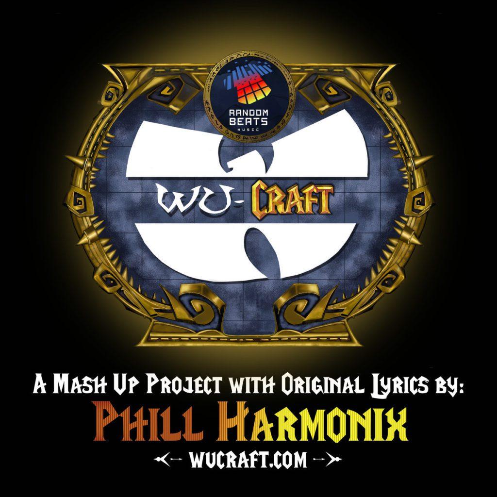"Phill Harmonix – ""WuCraft"" Mash-Up (Album)"