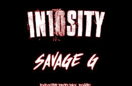 "Savage G - ""IN10SITY"" (Mixtape)"