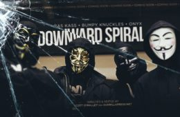 Ras Kass Drops New Video - Downward Spiral Ft. Bumpy Knuckles & Onyx