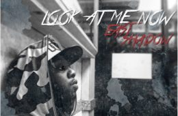 """East Shadow Releases New Video, """"Look At Me Now"""""""