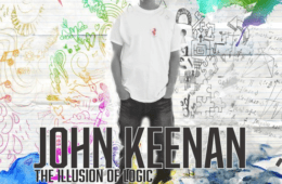 John Keenan Drops New Album - The Illusion Of Logic