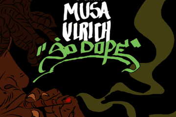 """So Dope"", New Single By Musa Ulrich"