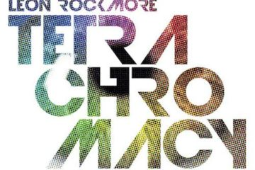 New EP By Leon Rockmore - TETRACHROMACY w DJ P-Trix