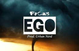"Focus Drops New Single - ""EGO"""