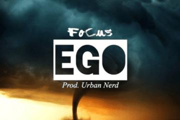 "Focus Drops New Single - ""EGO"""