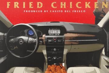 "Willie Waze Drops New Video - ""Fried Chicken"""