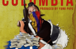 "Elvin Dinero Drops New Single - ""COLOMBIA"" Prod. By PVPS"
