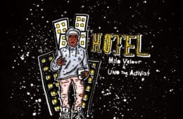 "New Single By Milo Velour & UnoTheActivist - ""Hotel"""