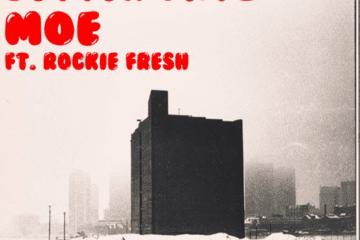 "DMV Artist Moe Drops New Single - ""Better Dayz"" Ft. Rockie Fresh"