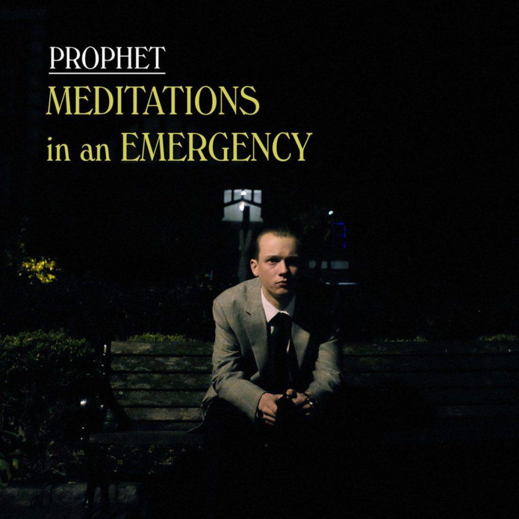 Prophet - Meditations In An Emergency (Album)