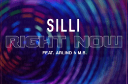 """New Single By Silli - """"Right Now"""" Ft. Arlind & M.B."""