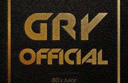 "London UK Artist Gry Official Drops New Single - ""80's Juice"""