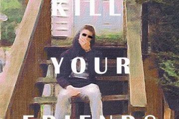 """Clay Drops His Debut Mixtape - """"Kill Your Friends"""""""