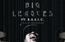 "Lew Sid Drops New Single - ""Big Leagues"" Ft. B.A.S.I.C."