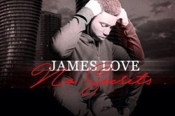 "James Love Drops Debut EP - ""No Secrets"""