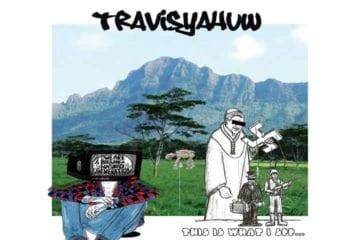 "TravisYâhuw Drops New EP - ""Monachopsis"""