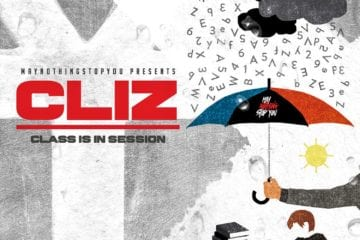"New Single By Cliz – ""Class Is In Session"" (Prod. By Maran)"