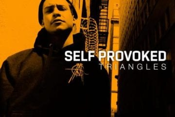 "Self Provoked Drops Highly Anticipated New Album – ""Triangles"""