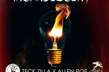 "Teck Zilla & Allen Poe Drops Latest Single - ""Incandescent"" Ft. Hannibal King"