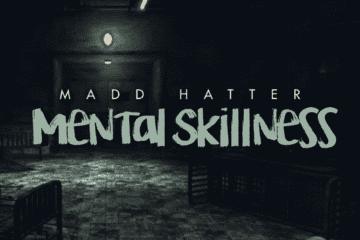 "Madd Hatter Drops Debut Album - ""Mental Skillness"""
