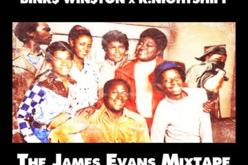 "BINK$ WIN$TON & K.nightshift Presents - ""The James Evans Mixtape"" Ft. DJ Crimson"