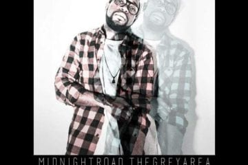 "New EP By Winston Anthony - ""MIDNIGHTROAD​.​THEGREYAREA."""