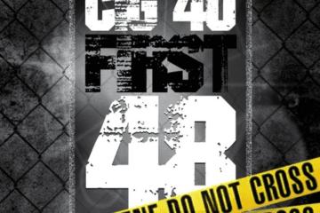 CIG 40 Drops New Single - First 48 Ft. Dye Bliccy & Se7en Letter T