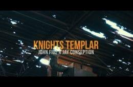 "John Figz & Jay Conseption Drops New Video – ""Knights Templar"""