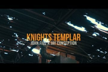 "John Figz & Jay Conseption Drops New Video – ""Knights Templar"""