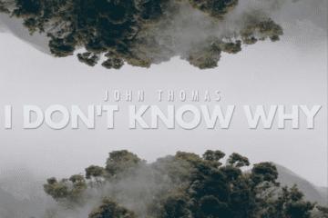 John Thomas - I Dont Know Why (Prod. By Throne Muzik)
