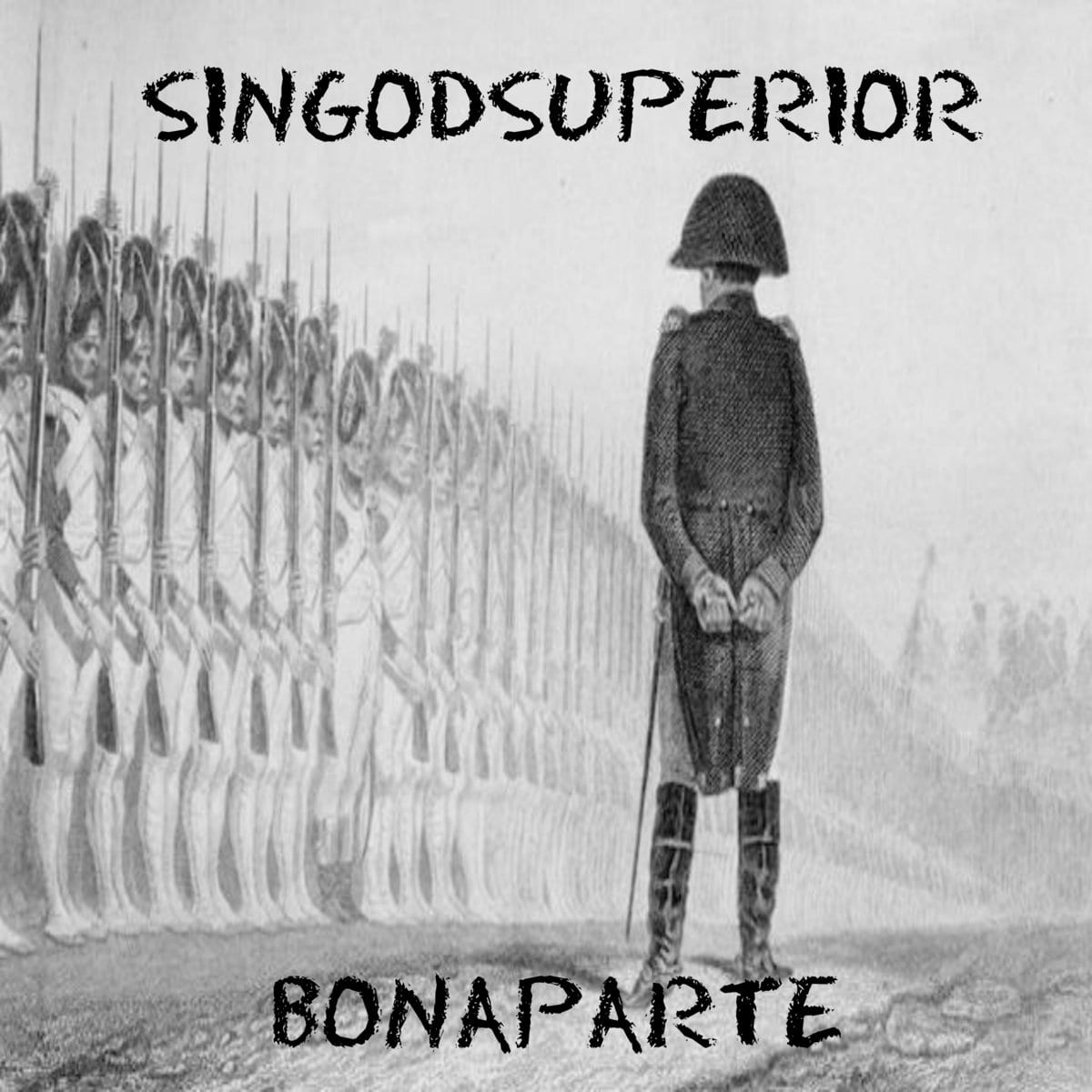 New Single By Singodsuperior - Bonaparte