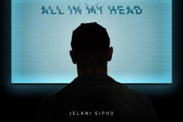 Jelani Sipho Drops Debut EP - All In My Head