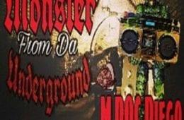 "New Mixtape By M DOC Diego -""Monster From Da Underground"""