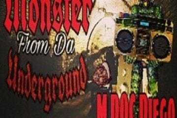 "New Mixtape By M DOC Diego -""Monster From Da Underground"""