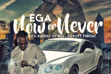 New Mixtape By Ega - Now Or Never