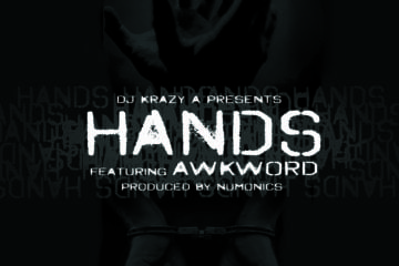 New Single By AWKWORD - Hands (Prod. By Numonics)