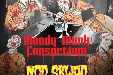New Single By Bloody Monk Consortium - Nod Skwad Ft. Tame One