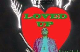 New Single By FameU$ - Loved Up (Prod. By StupidxDope)