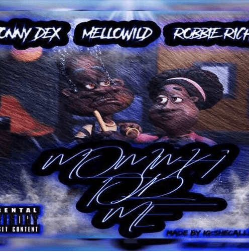 """New Single By MelloWild - """"Momma Told Me"""" Ft Johnny Dex & Robbie Rich"""
