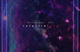 "Latest Creative EP By Xela & Devin Burgess - ""celestialove"""