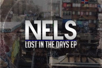 New EP By Nels - Lost In The Days