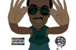 New Mixtape By JFISH - It`s My Turn