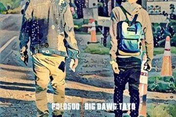 New Mixtape By POLO500 & Big Dawg Tayo - On My Way 2 Texaco