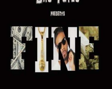 New Single By Dru Yates - Fine
