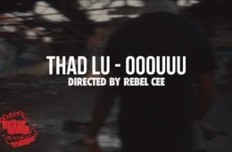 New Video By Thad Lu - OOOUUUU Remix