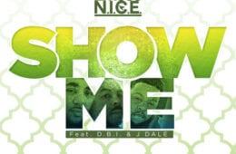 Emcee N.I.C.E. Drops New Single - Show Me Ft. D.B.I. & J Dale