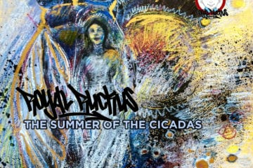 New Album By Royal Ruckus - The Summer Of The Cicadas