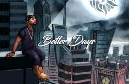 "New Single By Remedy - ""Better Days"""