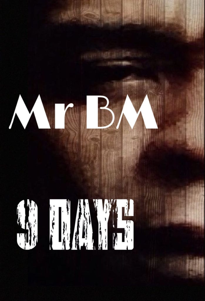 Debut Album By Mr BM - 9 Days